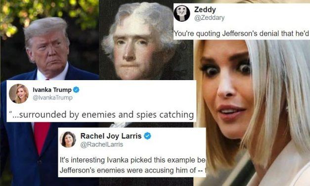 Ivanka Trató de Usar Una Cita de Jefferson Para Defender a Trump y Accidentalmente lo Hizo Ver Culpable