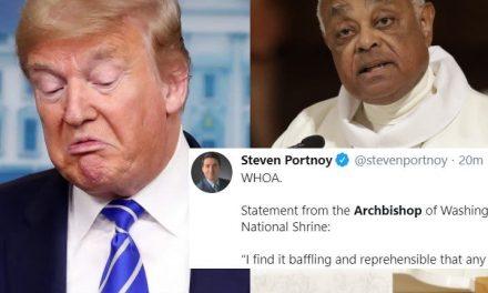 """Arzobispo de Washington DC: """"Trump, Esto es Repugnante. La Biblia no es un Accesorio, Dios no es tu Juguete"""""""